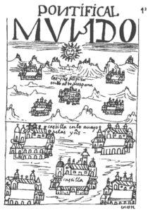 Figure 2: Pontifical mundo : Las Indias del Perú y el reino de Castilla / las Yndias del Pirú en lo alto de España / Cuzco / Castilla en lo auajo de las Yndias / Castilla (Guaman Poma 1936, 42).