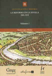 La reforma de la Sevilla del XVI